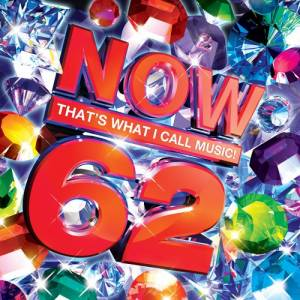 "Cover - Bob Sinclar Feat. Gary ""Nesta"" Pine: Now That's What I Call Music! 62 [UK Series]"
