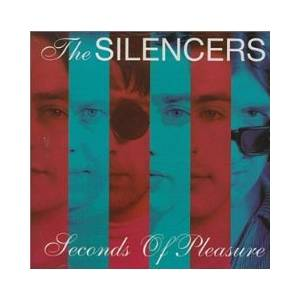 Cover - Silencers, The: Seconds Of Pleasure