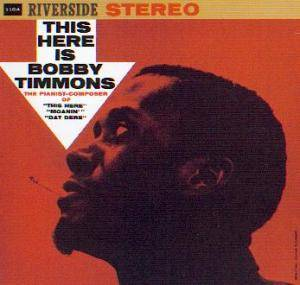 Bobby Timmons: This Here Is Bobby Timmons - Cover