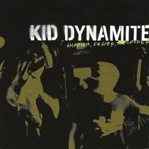 Kid Dynamite: Shorter, Faster, Louder - Cover