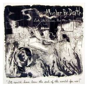 Cover - Murder By Death: Like The Exorcist, But More Breakdancing