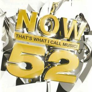 Cover - 1 Giant Leap Feat. Robbie Williams & Maxi Jazz: Now That's What I Call Music! 52 [UK Series]