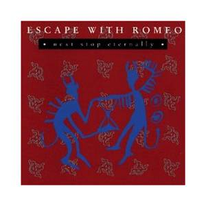 Cover - Escape With Romeo: Next Stop Eternally
