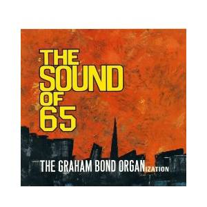 Cover - Graham Bond Organization, The: Sound Of 65/Theres A Bond Between Us, The