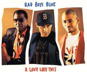 Bad Boys Blue: Love Like This, A - Cover