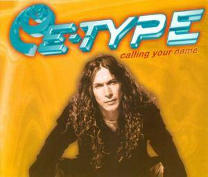 Cover - E-Type: Calling Your Name