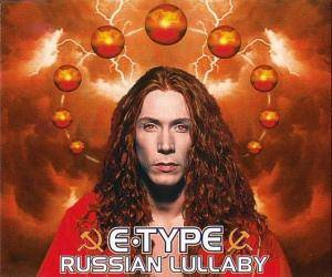 Cover - E-Type: Russian Lullaby