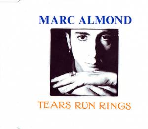 Marc Almond: Tears Run Rings (Single-CD) - Bild 1