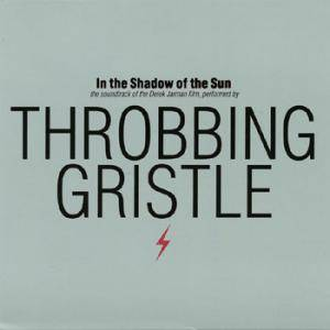 Cover - Throbbing Gristle: In The Shadow Of The Sun