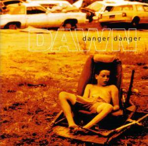 Cover - Danger Danger: Dawn
