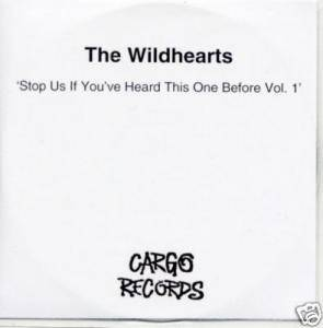 The Wildhearts: Stop Us If You've Heard This One Before Vol. 1 - Cover