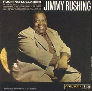 Cover - Jimmy Rushing: Rushing Lullabies