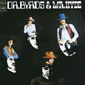Byrds, The: Dr. Byrds & Mr. Hyde - Cover