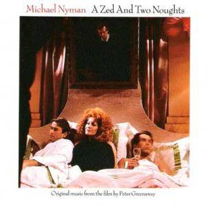 Cover - Michael Nyman: Zed And Two Noughts, A