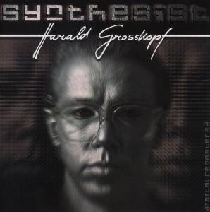 Cover - Harald Grosskopf: Synthesist