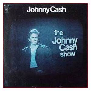Johnny Cash: Johnny Cash Show, The - Cover