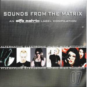 Alfa Matrix - Sounds From The Matrix 07 - Cover