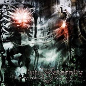 Into Eternity: The Incurable Tragedy (CD) - Bild 1