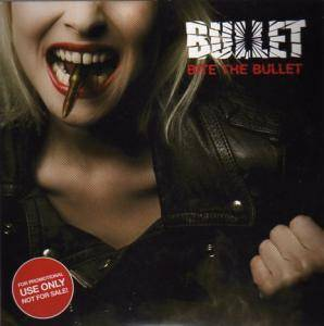 Bullet: Bite The Bullet - Cover