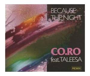 Co.Ro. Feat. Taleesa: Because The Night - Cover