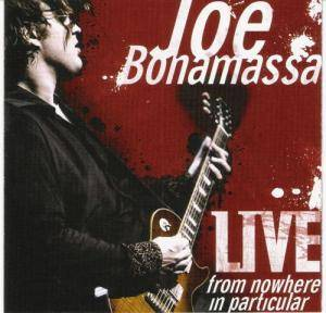 Joe Bonamassa: Live From Nowhere In Particular - Cover