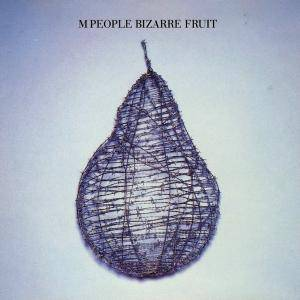 M People: Bizarre Fruit - Cover