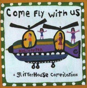 Cover - Sunshine Club, The: Come Fly With Us • A Glitterhouse Compilation