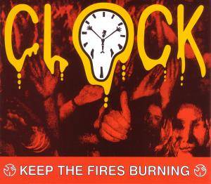 Cover - Clock: Keep The Fires Burning