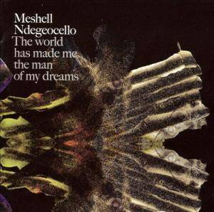 Cover - Me'Shell Ndegéocello: Word Has Made Me The Man Of My Dreams, The