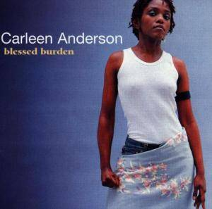 Cover - Carleen Anderson: Blessed Burden