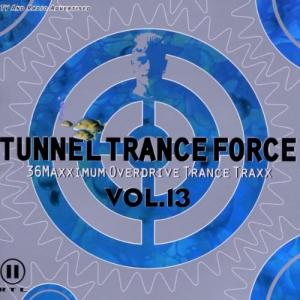 Tunnel Trance Force Vol. 13 - Cover