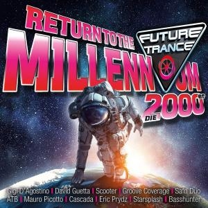 Future Trance Return To The Millennium: Die 2000er - Cover