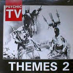 Cover - Psychic TV: Themes 2