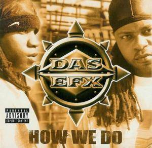 Cover - Das EFX: How We Do