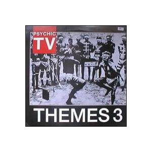 Cover - Psychic TV: Themes 3