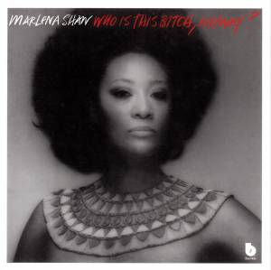 Cover - Marlena Shaw: Who Is This Bitch, Anyway?