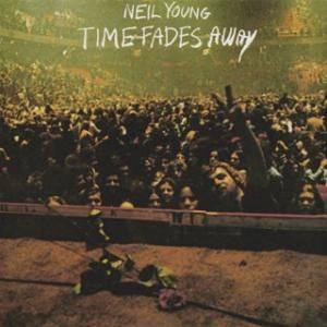 Neil Young: Time Fades Away - Cover