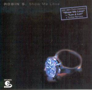 Cover - Robin S.: Show Me Love