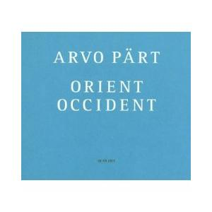Arvo Pärt: Orient & Occident - Cover