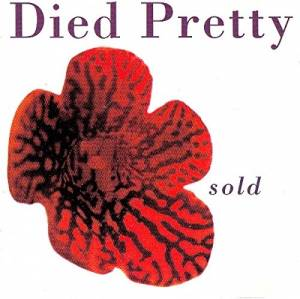 Cover - Died Pretty: Sold