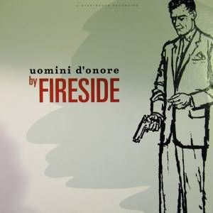 Fireside: Uomini D'onore - Cover