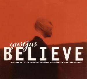 Cover - GusGus: Believe