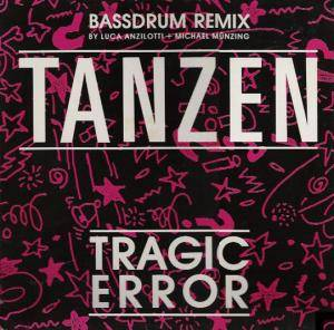 Tragic Error: Tanzen - Cover