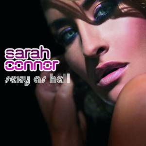 Cover - Sarah Connor: Sexy As Hell
