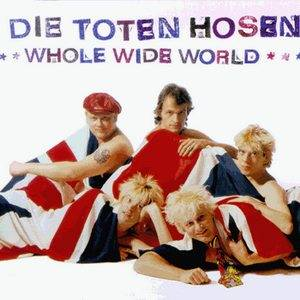 Die Toten Hosen: Whole Wide World - Cover