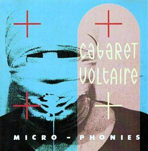 Cabaret Voltaire: Micro-Phonies - Cover