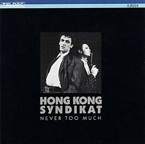 Cover - Hong Kong Syndikat: Never Too Much