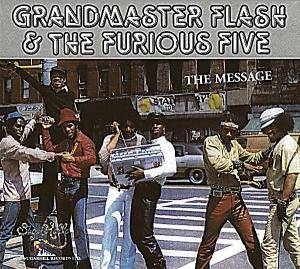 Grandmaster Flash & The Furious Five: Message, The - Cover