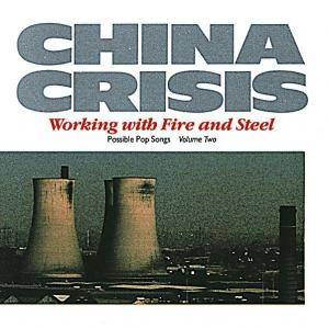China Crisis: Working With Fire And Steel - Possible Pop Songs Volume Two - Cover