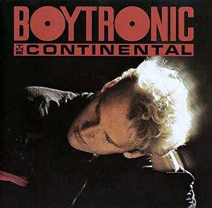 Boytronic: Continental, The - Cover
